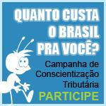 Quanto Custa o Brasil pra Você?